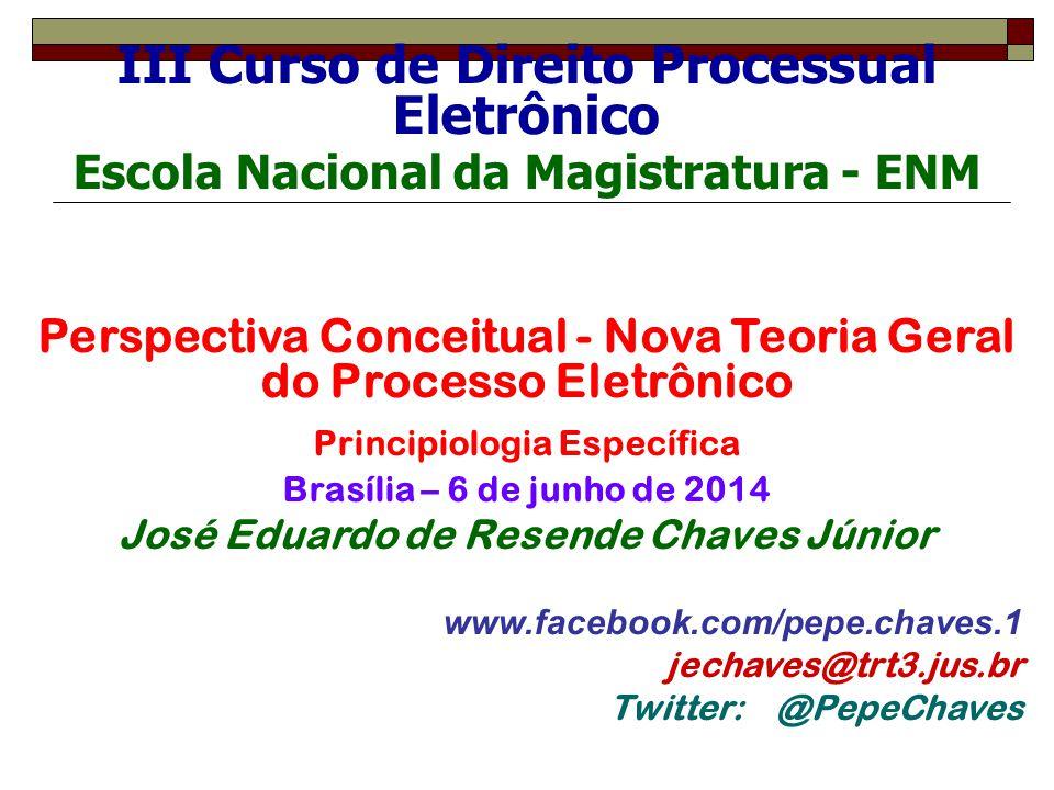 III Curso de Direito Processual Eletrônico