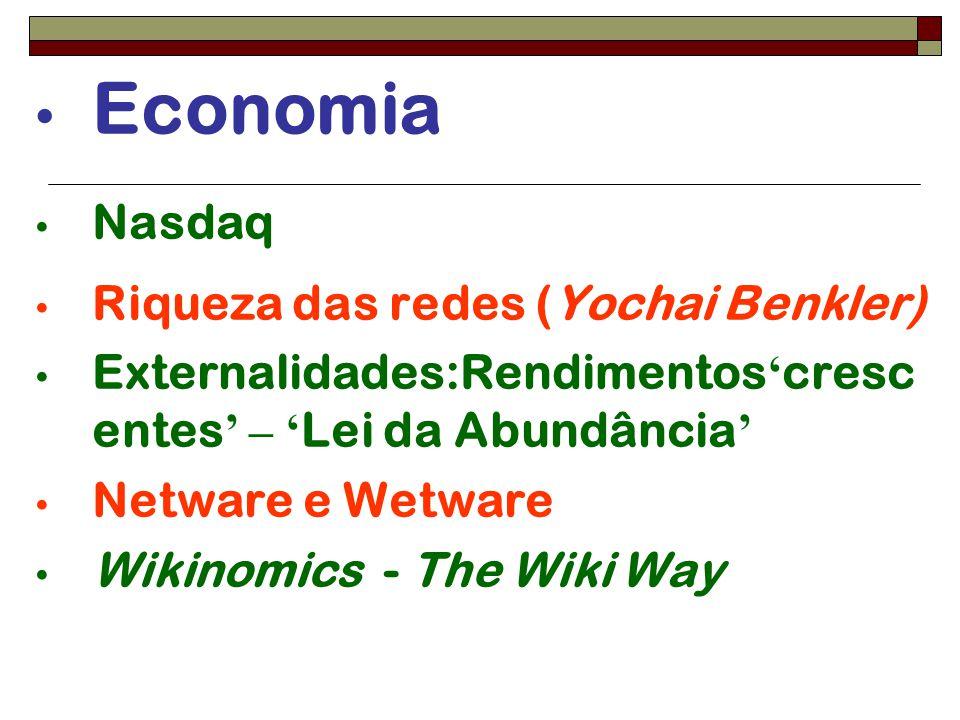 Economia Nasdaq Riqueza das redes (Yochai Benkler)