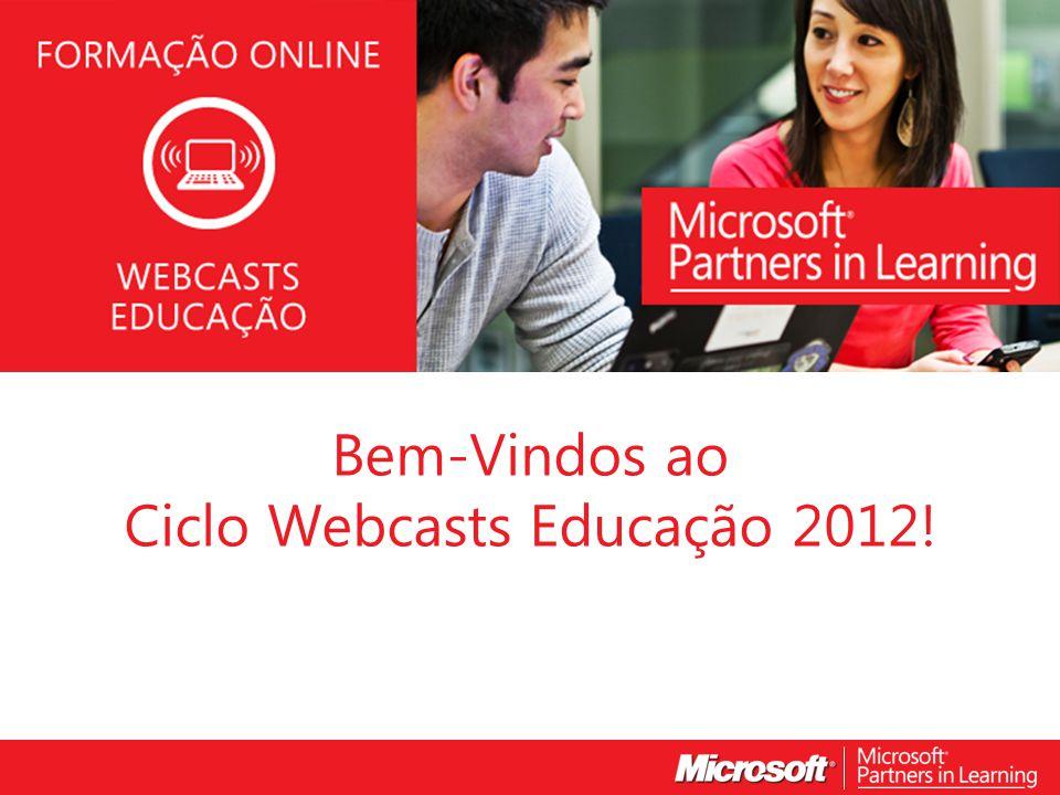 Ciclo Webcasts Educação 2012!