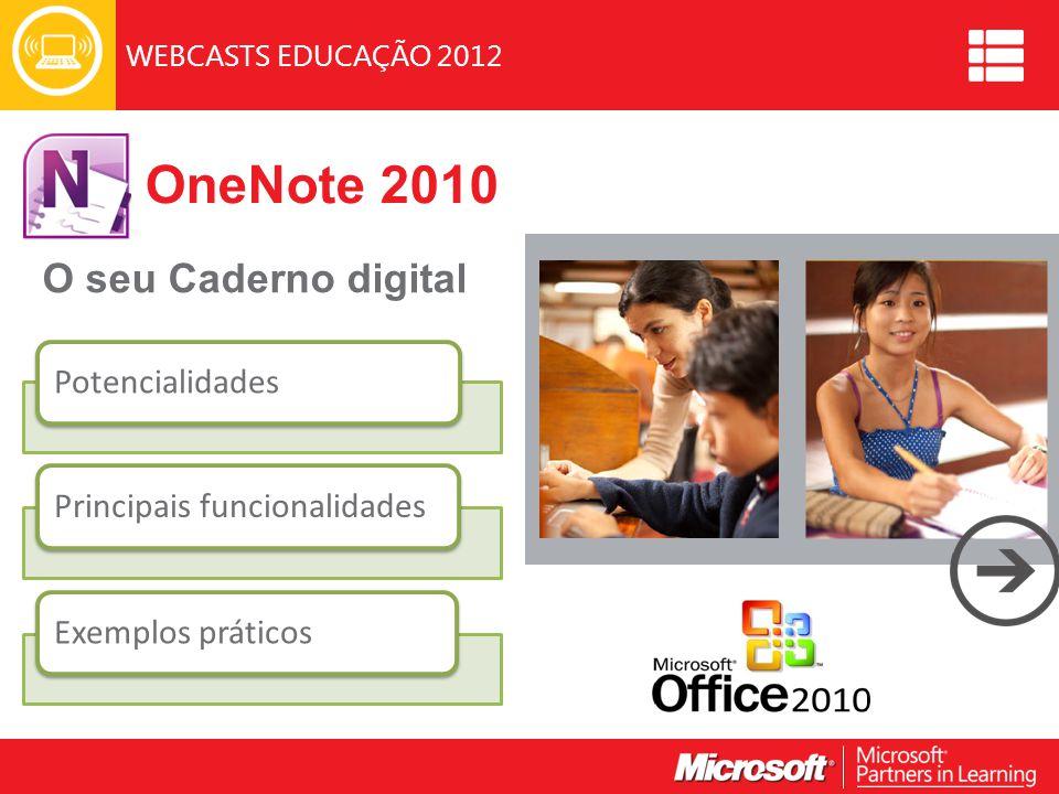 OneNote 2010 O seu Caderno digital Potencialidades