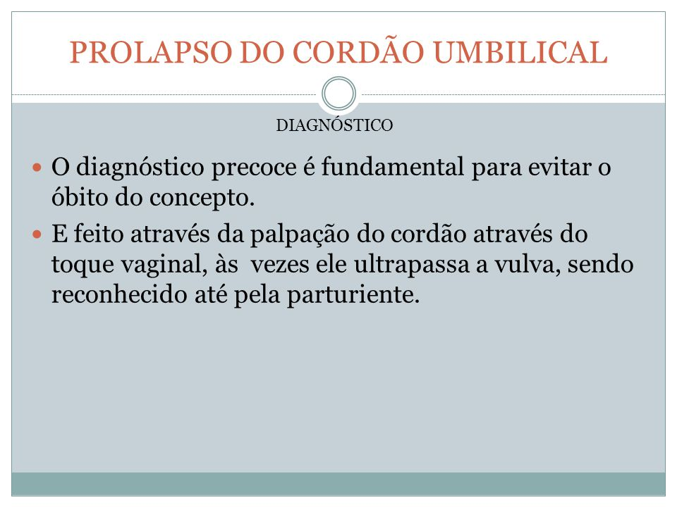 PROLAPSO DO CORDÃO UMBILICAL