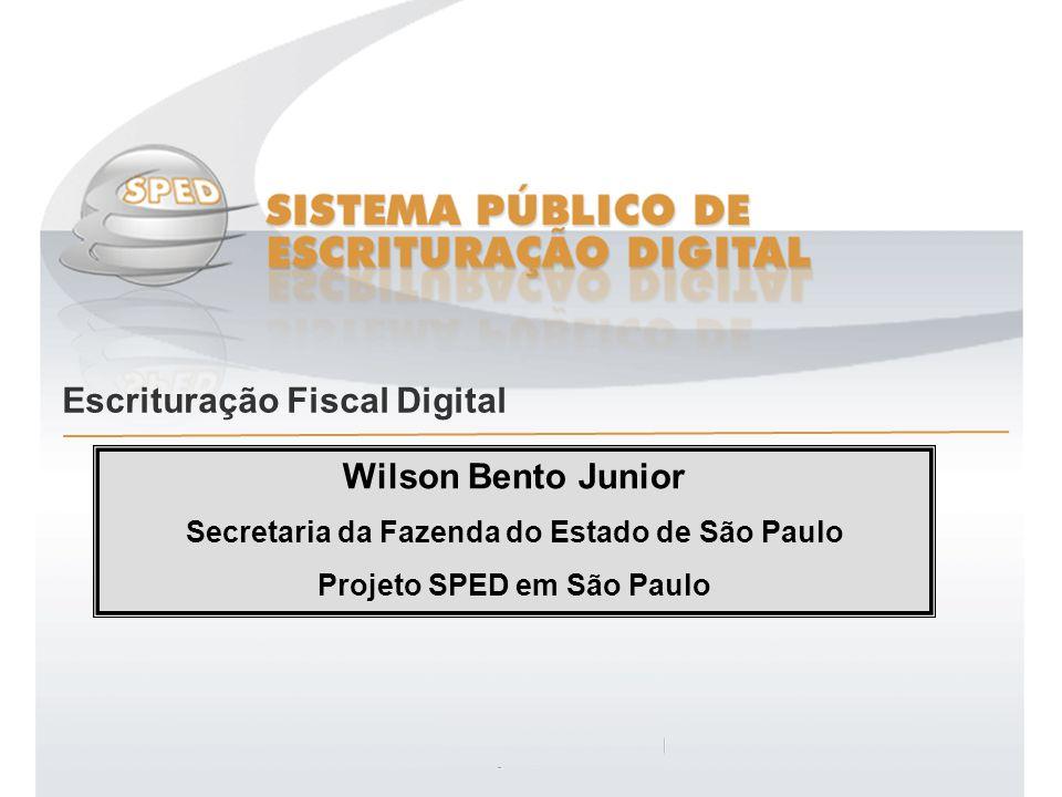 Secretaria da Fazenda do Estado de São Paulo Projeto SPED em São Paulo