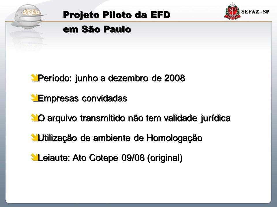 Projeto Piloto da EFD em São Paulo
