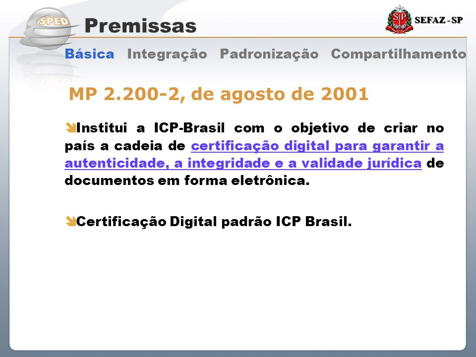 Premissas MP 2.200-2, de agosto de 2001