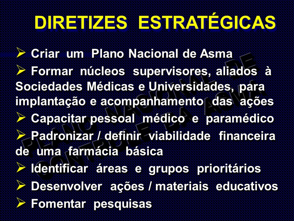DIRETIZES ESTRATÉGICAS PLANO NACIONAL DE CONTROLE DA ASMA