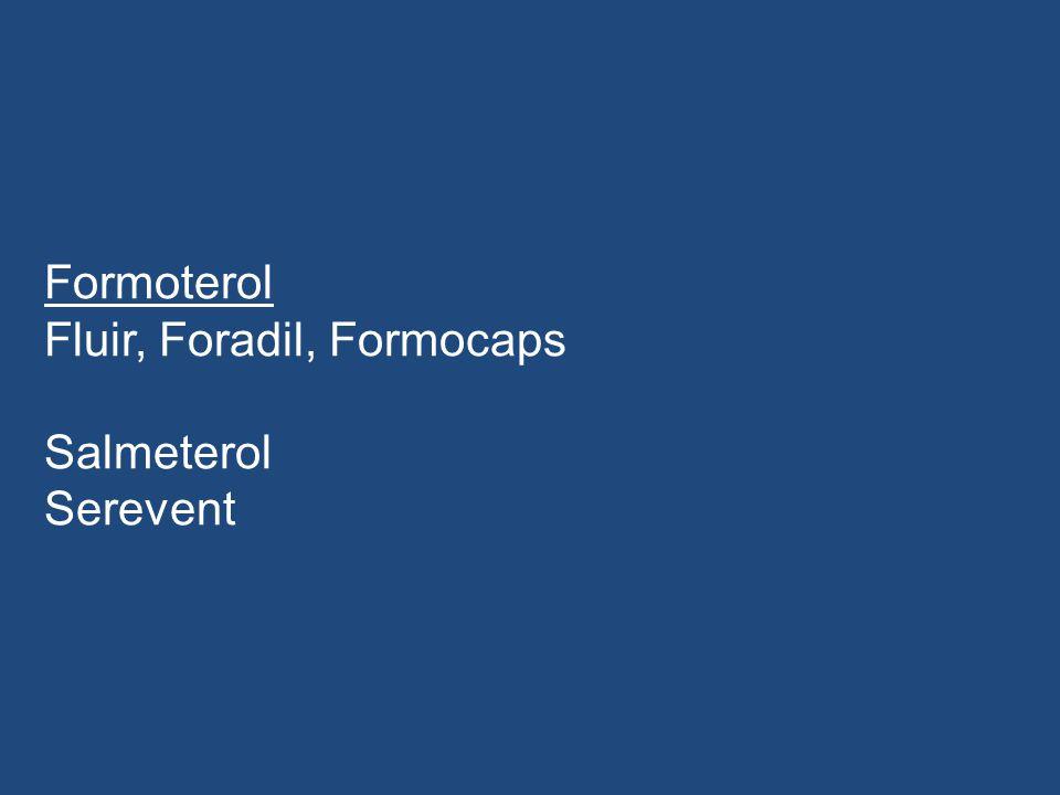 Formoterol Fluir, Foradil, Formocaps Salmeterol Serevent