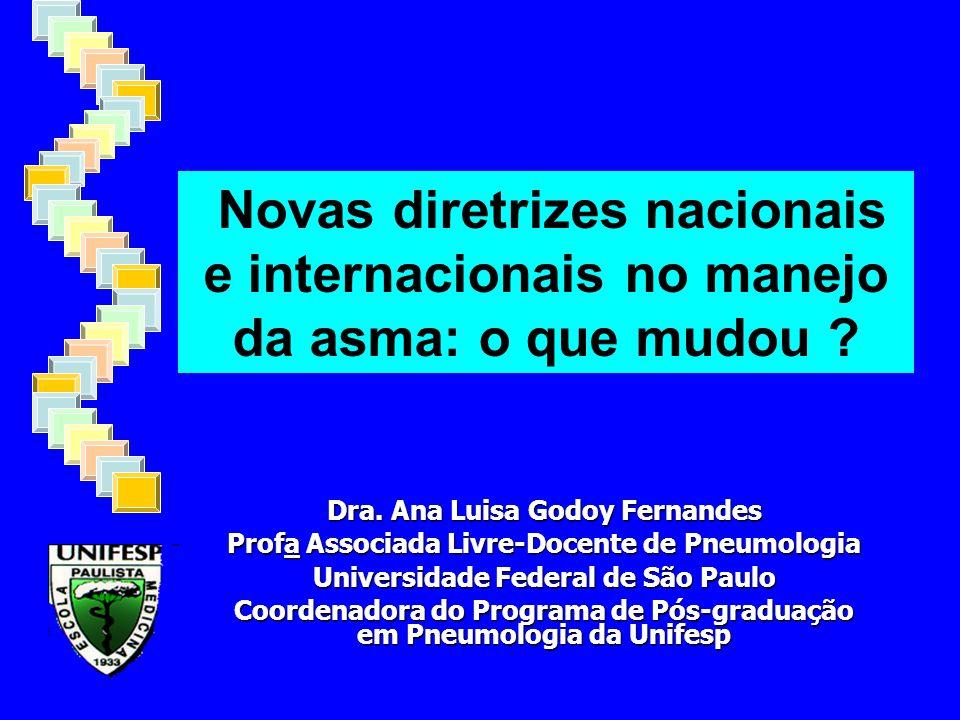 Novas diretrizes nacionais e internacionais no manejo da asma: o que mudou