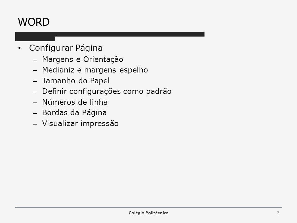 WORD Configurar Página Margens e Orientação Medianiz e margens espelho