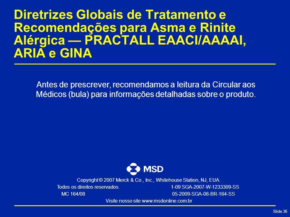 Diretrizes Globais de Tratamento e Recomendações para Asma e Rinite Alérgica — PRACTALL EAACI/AAAAI, ARIA e GINA