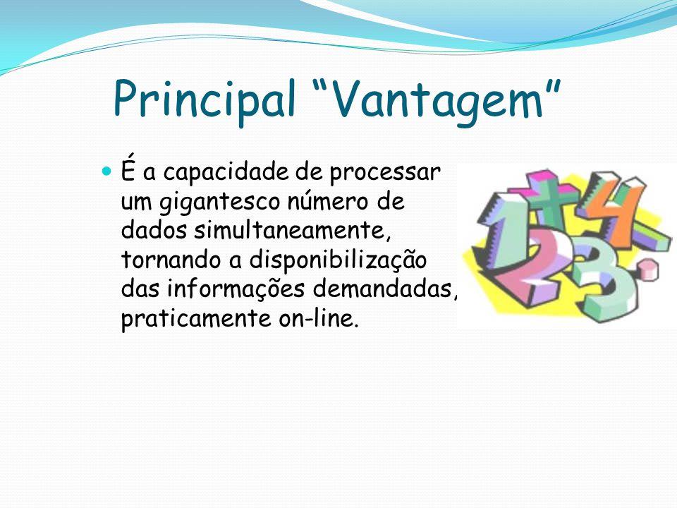 Principal Vantagem