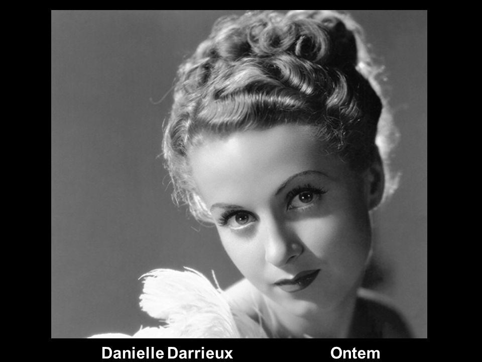Danielle Darrieux Ontem