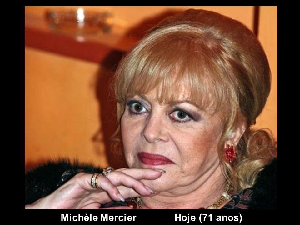Michèle Mercier Hoje (71 anos)