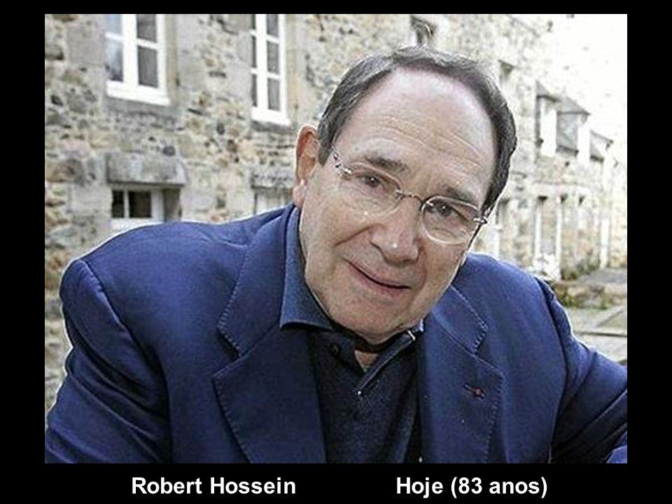 Robert Hossein Hoje (83 anos)