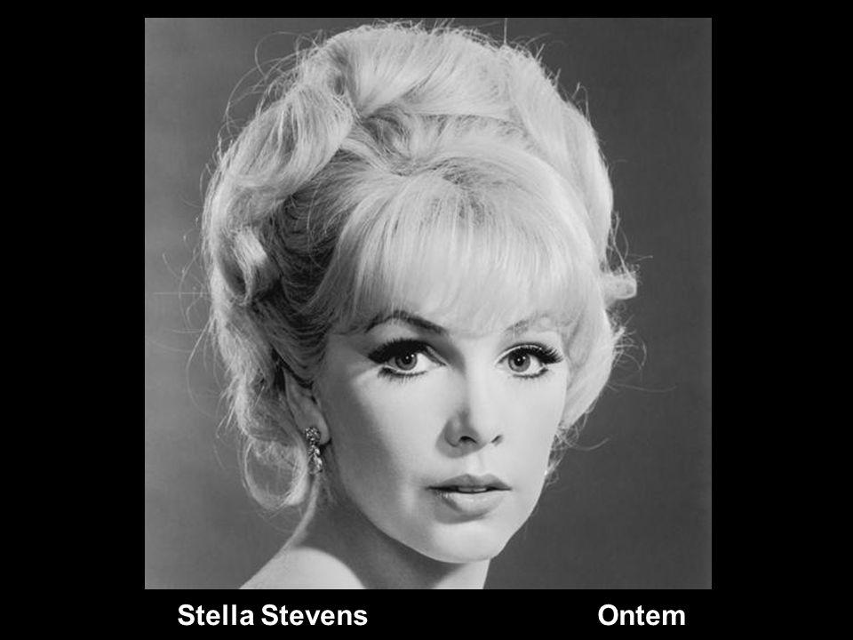 Stella Stevens Ontem
