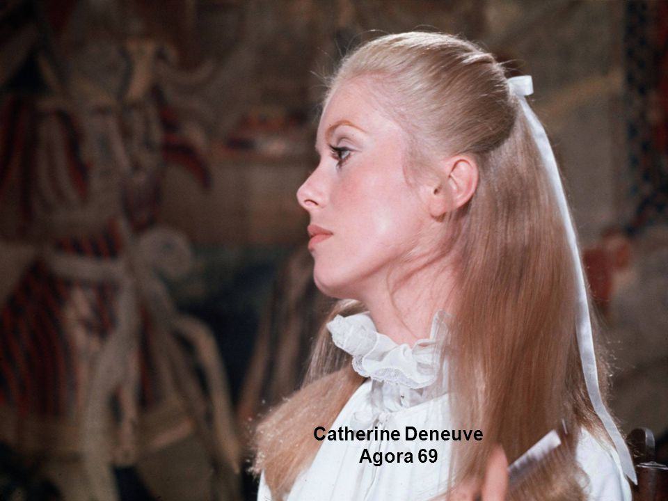 Catherine Deneuve Agora 69