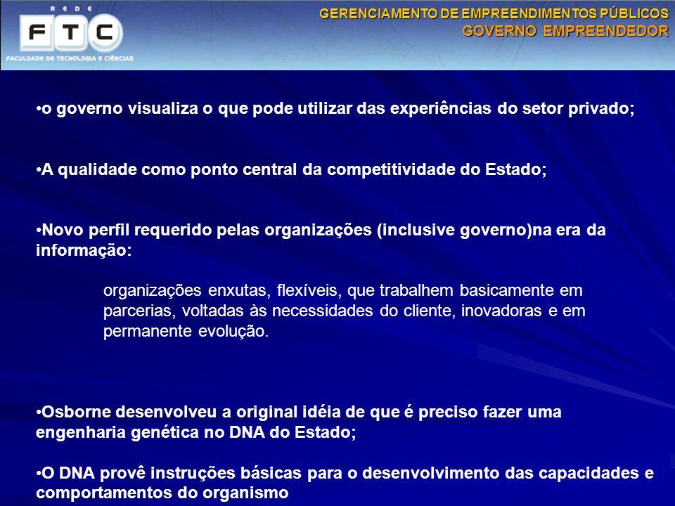 A qualidade como ponto central da competitividade do Estado;