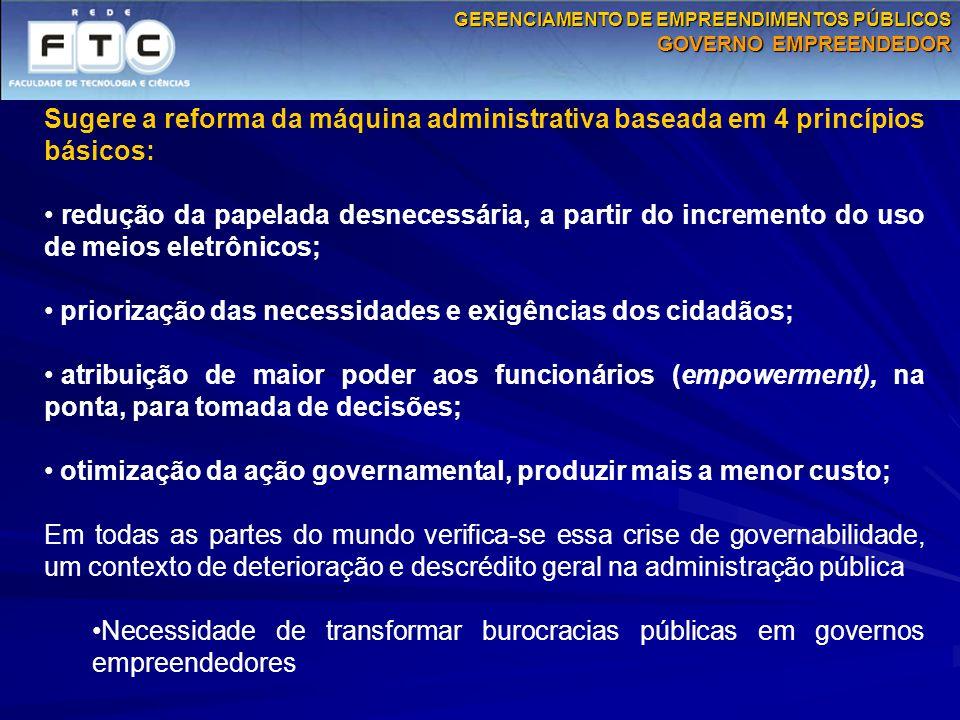 priorização das necessidades e exigências dos cidadãos;