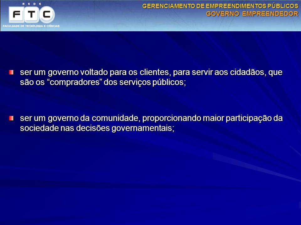 GERENCIAMENTO DE EMPREENDIMENTOS PÚBLICOS GOVERNO EMPREENDEDOR