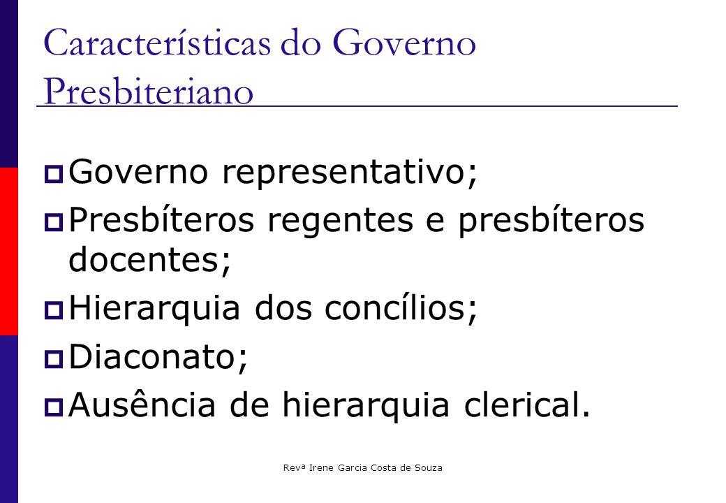 Características do Governo Presbiteriano