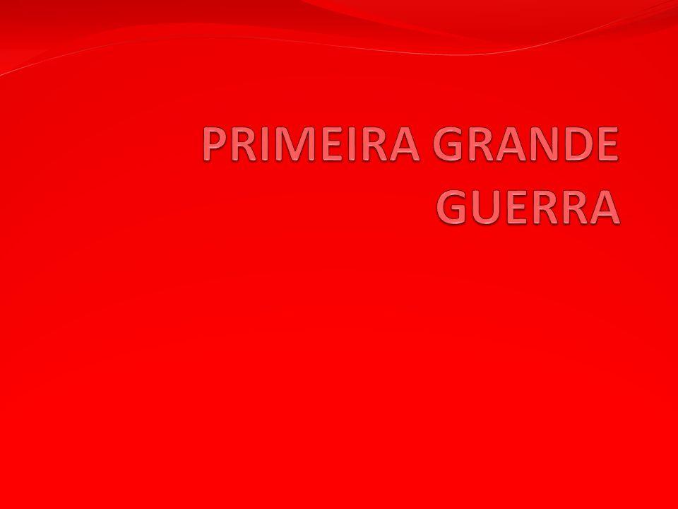 PRIMEIRA GRANDE GUERRA