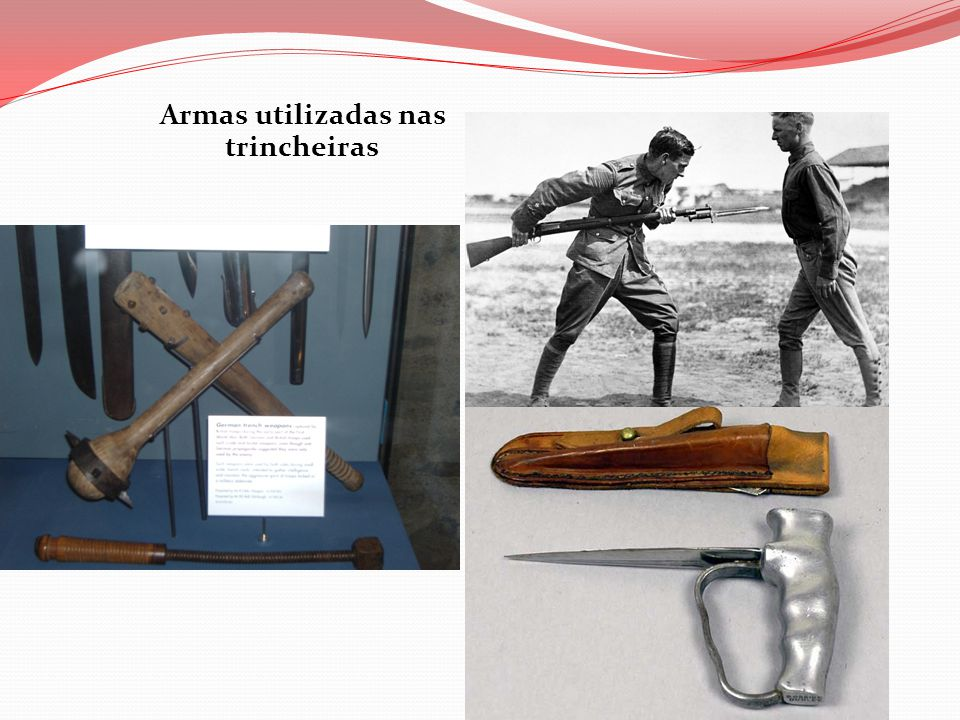 Armas utilizadas nas trincheiras