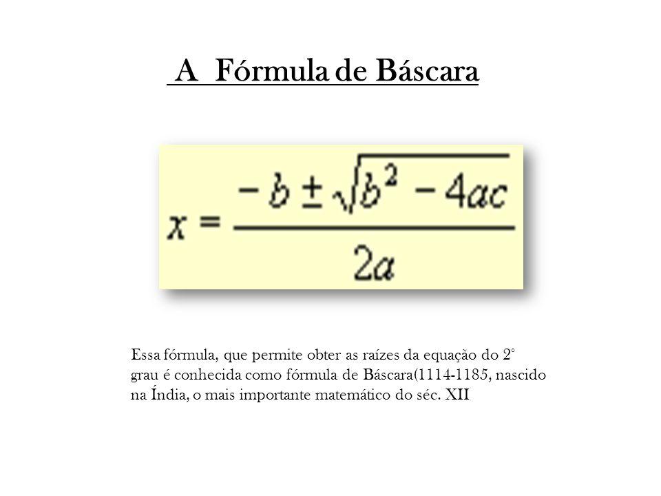 A Fórmula de Báscara