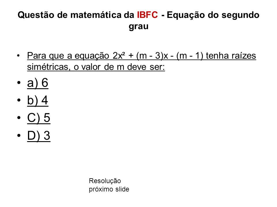 Questão de matemática da IBFC - Equação do segundo grau
