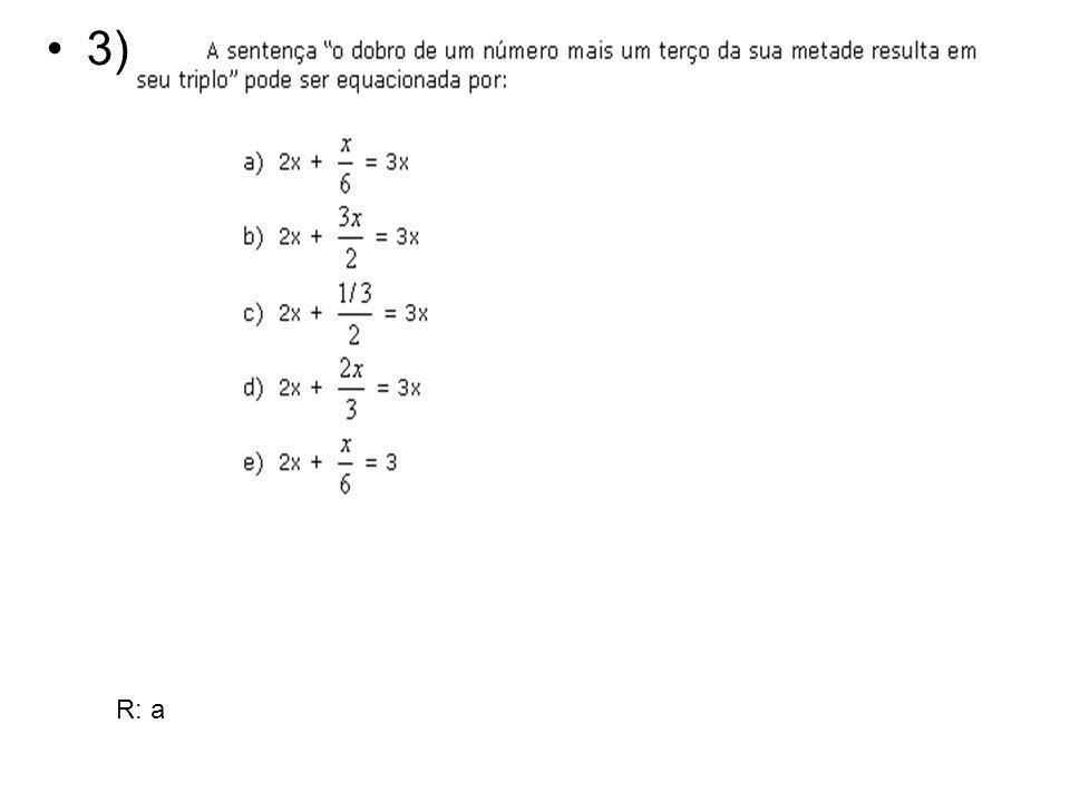 3) R: a