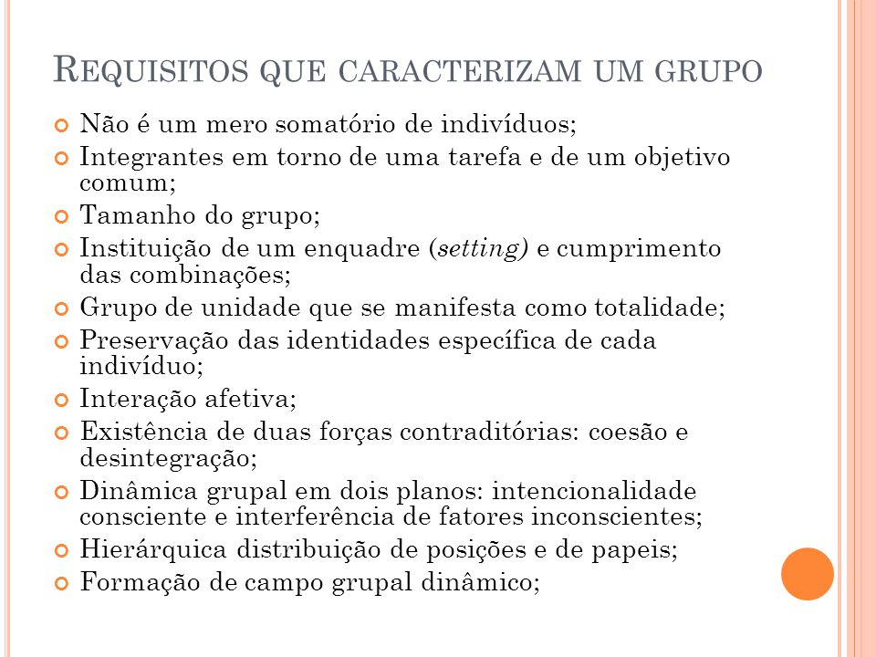 Requisitos que caracterizam um grupo