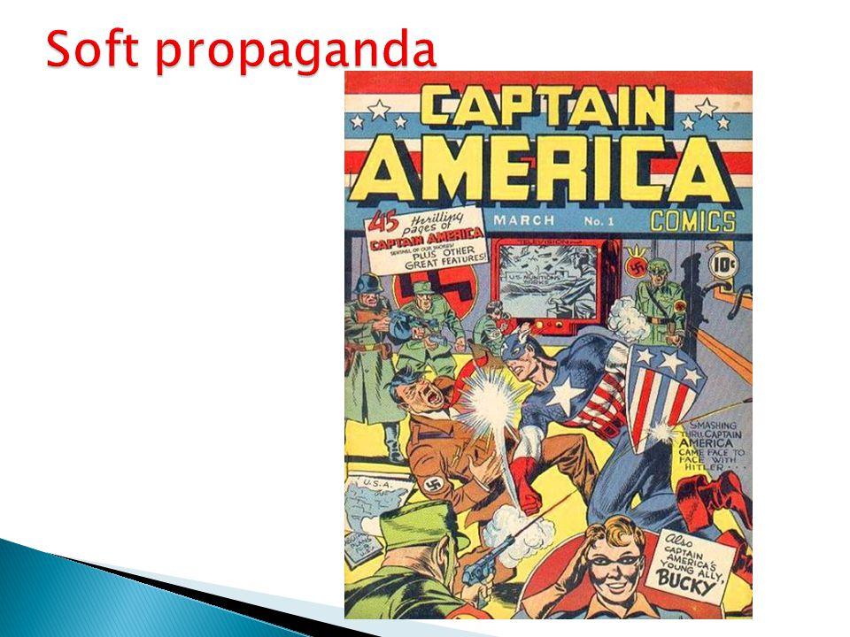 Soft propaganda