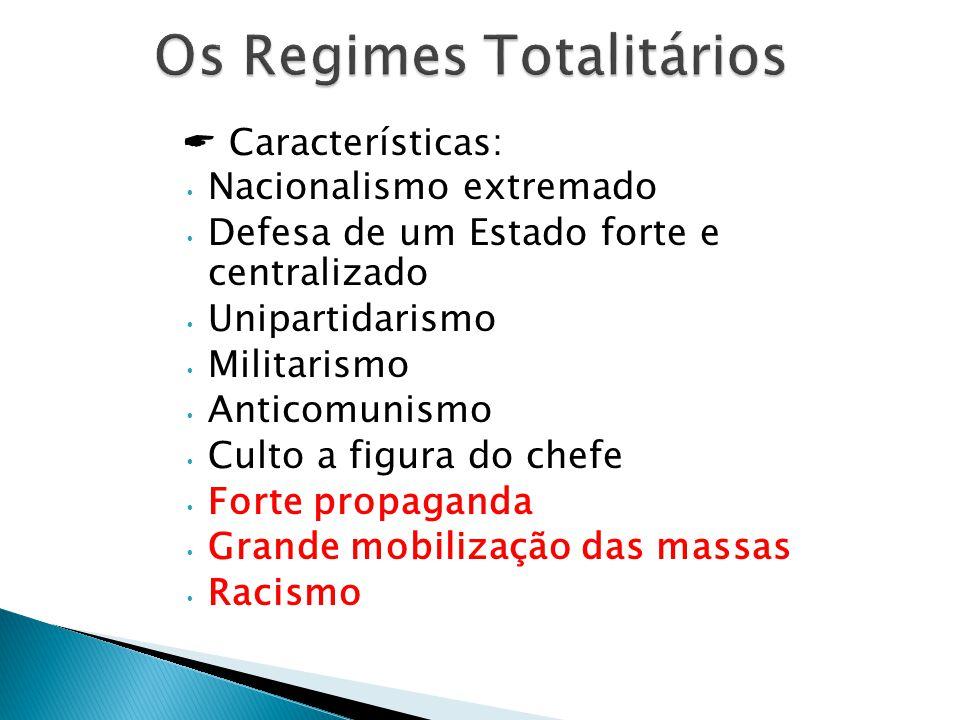 Os Regimes Totalitários