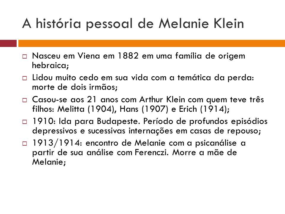A história pessoal de Melanie Klein