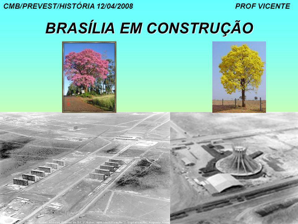BRASÍLIA EM CONSTRUÇÃO