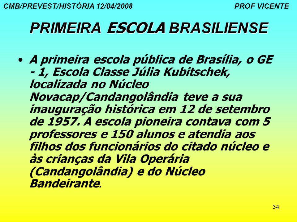 PRIMEIRA ESCOLA BRASILIENSE