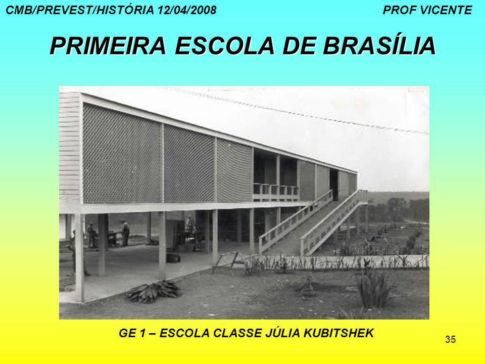 PRIMEIRA ESCOLA DE BRASÍLIA