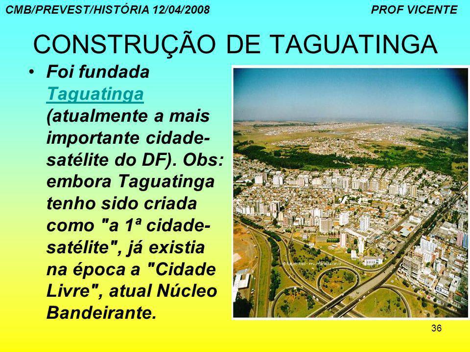 CONSTRUÇÃO DE TAGUATINGA