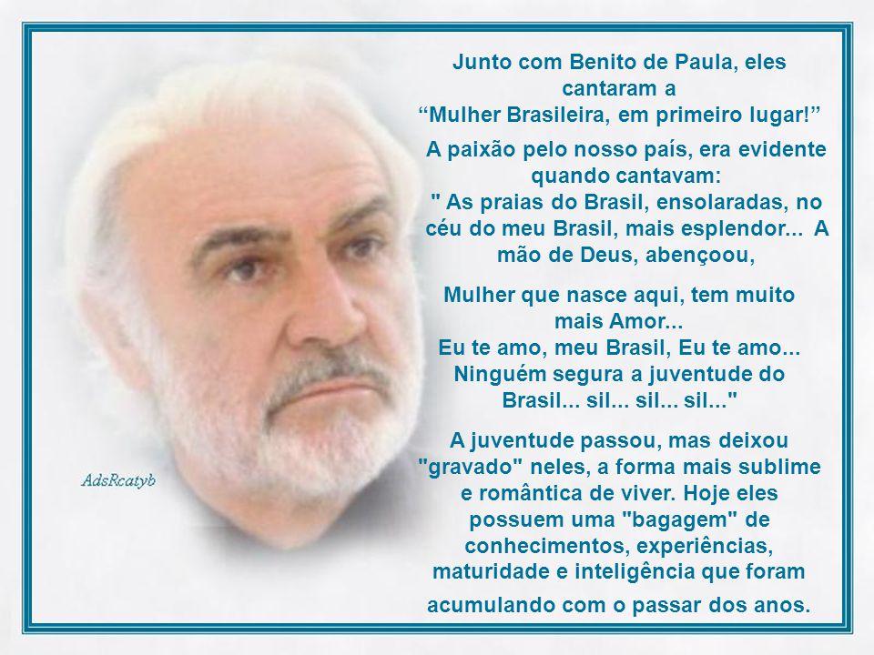 Junto com Benito de Paula, eles cantaram a Mulher Brasileira, em primeiro lugar!