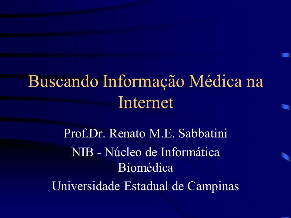 Buscando Informação Médica na Internet
