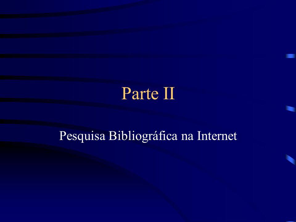 Pesquisa Bibliográfica na Internet