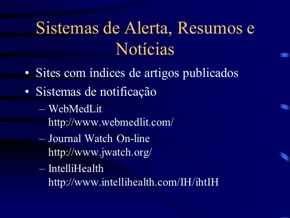 Sistemas de Alerta, Resumos e Notícias