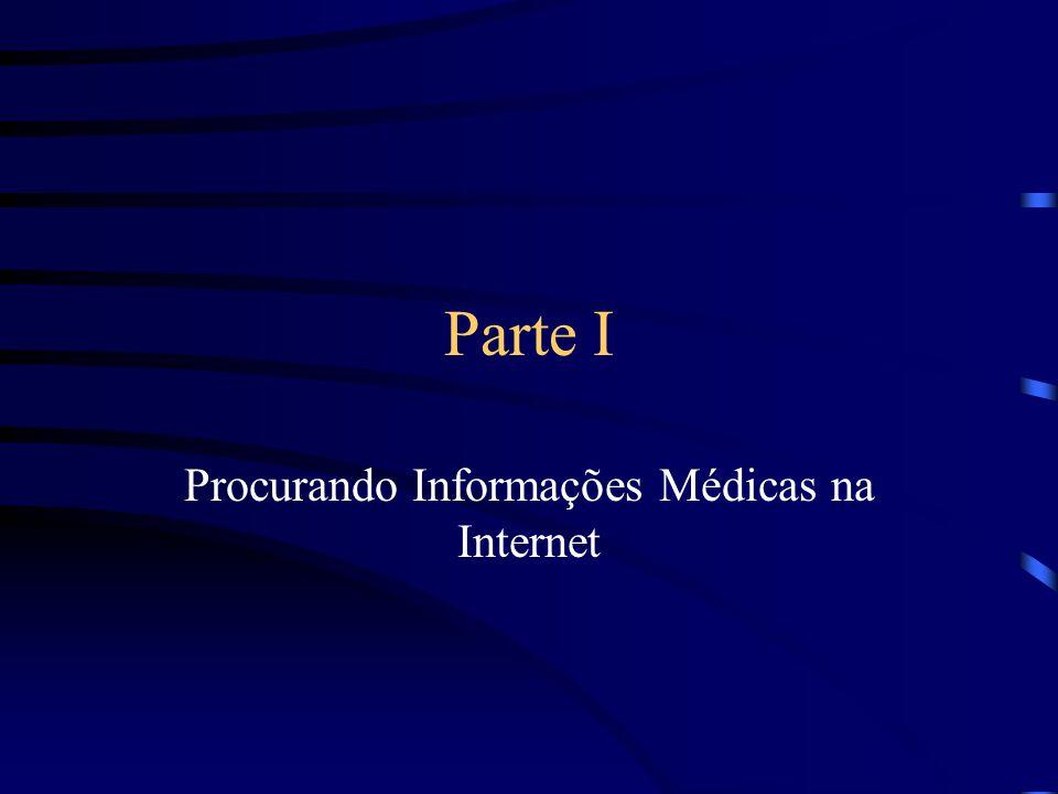 Procurando Informações Médicas na Internet