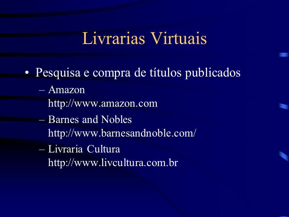 Livrarias Virtuais Pesquisa e compra de títulos publicados