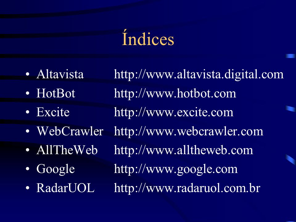 Índices Altavista http://www.altavista.digital.com