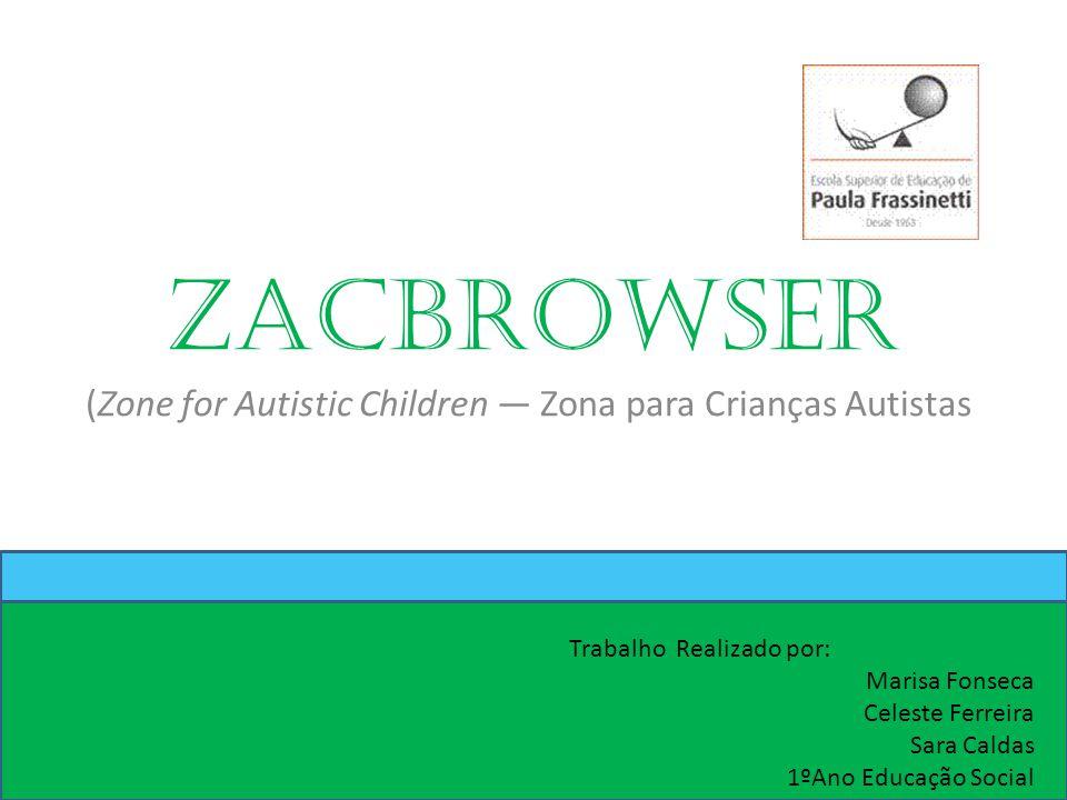 (Zone for Autistic Children — Zona para Crianças Autistas