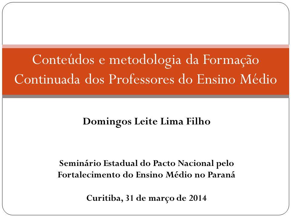 Conteúdos e metodologia da Formação Continuada dos Professores do Ensino Médio