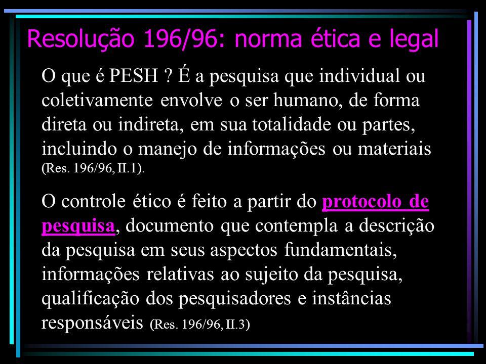 Resolução 196/96: norma ética e legal