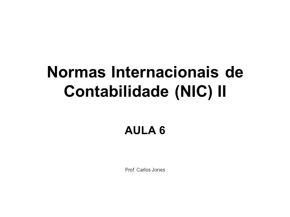 Normas Internacionais de Contabilidade (NIC) II