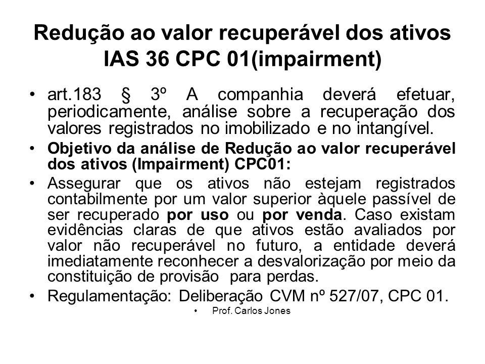 Redução ao valor recuperável dos ativos IAS 36 CPC 01(impairment)