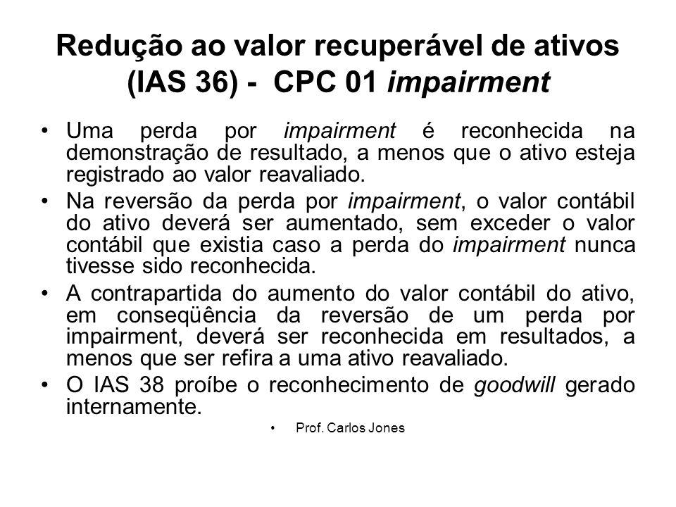 Redução ao valor recuperável de ativos (IAS 36) - CPC 01 impairment