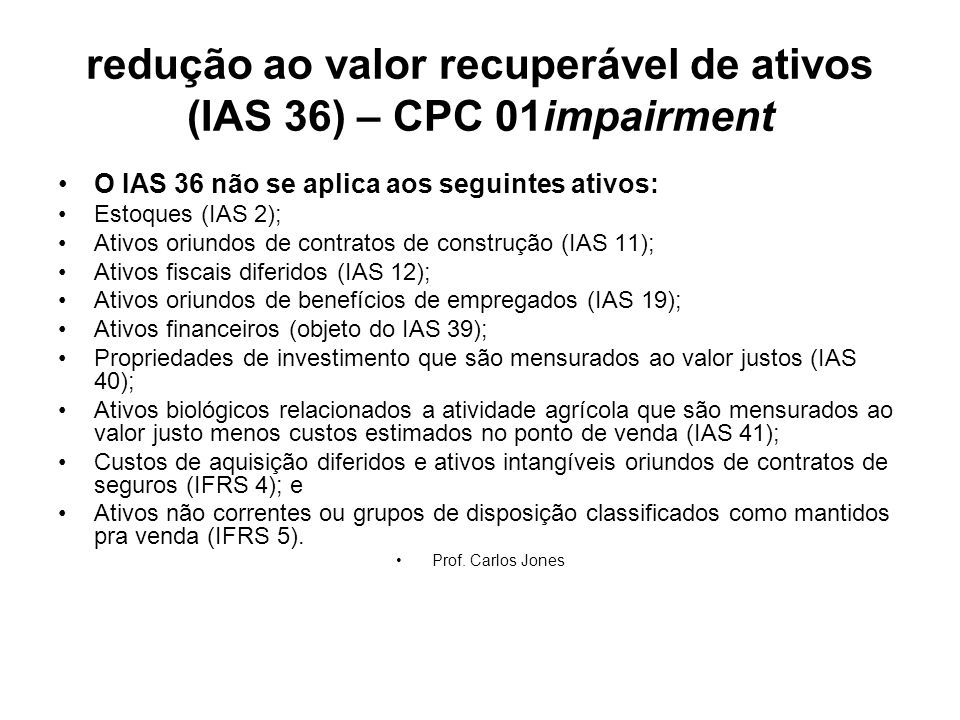 redução ao valor recuperável de ativos (IAS 36) – CPC 01impairment